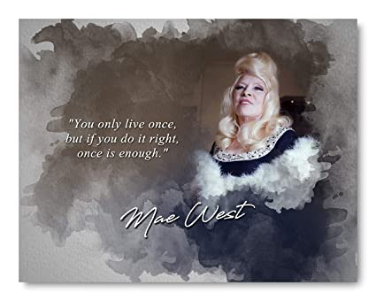 Amazoncom Ramini Brands Mae West You Only Live Once Inspirational