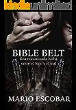 Bible Belt (Libro Completo): Suspense en estado puro