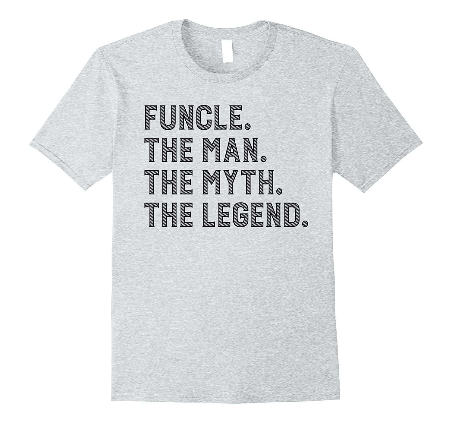 Funcle T-shirt Best Funcle Ever Funny Gift For Uncle Funcles-CL