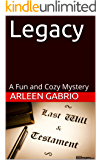 Legacy: Mike & Peter FBI Agents #21 (A Fun and Cozy Mystery)