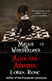 Malice in Wonderland #1: Alice the Assassin (Malice in Wonderland Series) (English Edition)