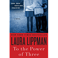 To the Power of Three: A Novel (English Edition)