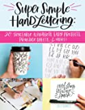 Super Simple Hand Lettering: 20 Traceable Alphabets, Easy Projects, Practice Sheets & More!