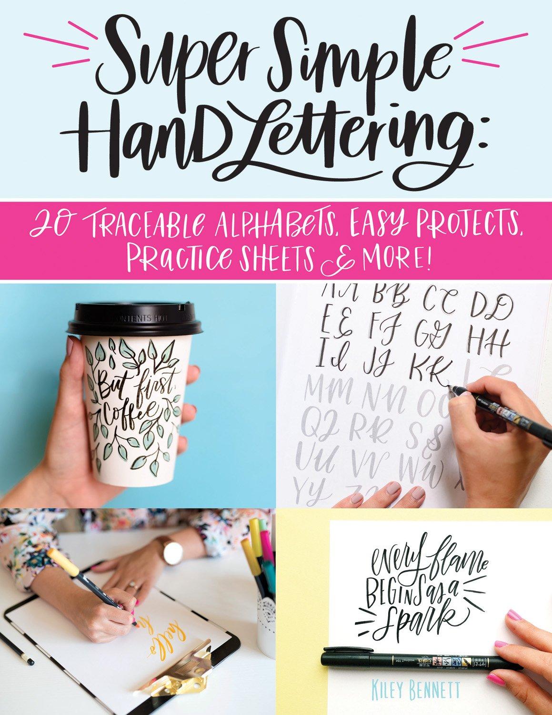 Super Simple Hand Lettering: 20 Traceable Alphabets, Easy Projects, Practice Sheets & More! (Design Originals) Includes Technique Guides, Skill-Building Exercises, Art Prints, & Vellum Tracing Paper by Design Originals (Image #1)