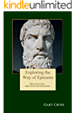 Exploring the Way of Epicurus: His destination, directions and strategies