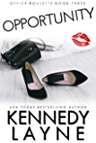 Opportunity (Office Roulette, Book Three)