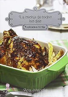 La Cocina de Todos Los Dias Explicada a Mi Hija (Spanish Edition)