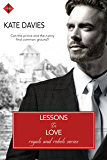 Lessons in Love (Royals and Rebels)