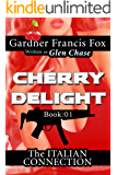 Cherry Delight: The Italian Connection (Sexecutioner Series Book 1)