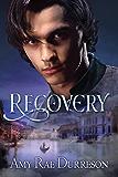 Recovery (Reawakening Book 3)