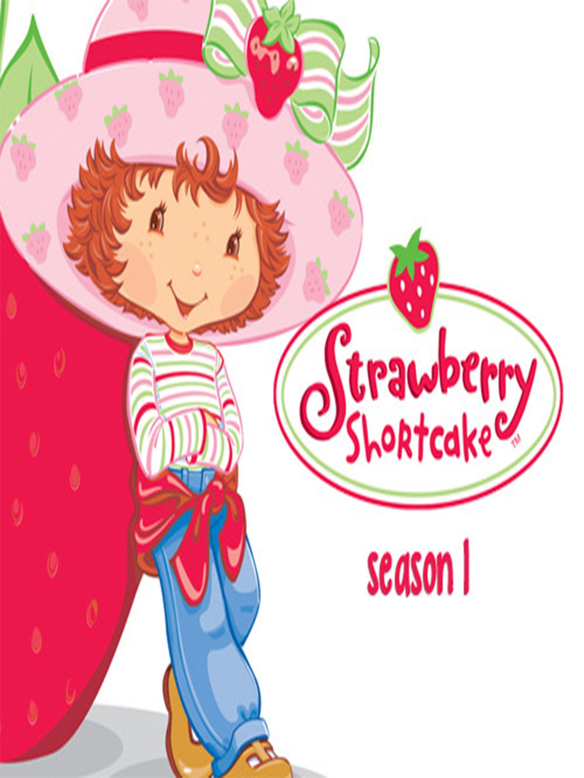 Watch Strawberry Shortcake Season 1 Prime Video