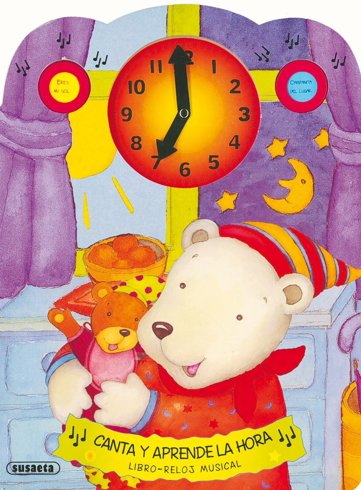 Canta y aprende la hora, libro-reloj musical (Spanish) Paperback – 2013