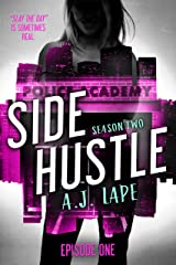 Side Hustle: A Mystery Thriller, Season Two, Episode 1 (Darcy Walker Side Hustle Mystery Series: Season Book 4) Kindle Edition