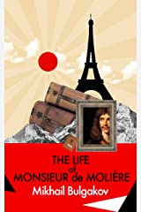 The Life of Monsieur de Molière Kindle Edition