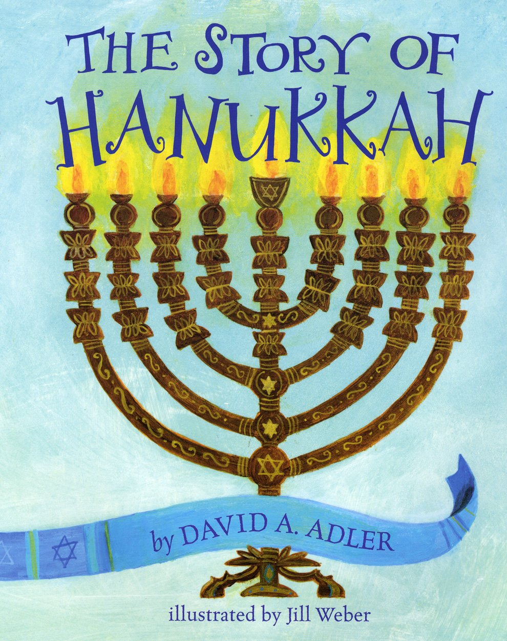 the story of hanukkah david a adler jill weber 9780823425471