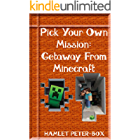Pick Your Own Mission: Getaway From Minecraft