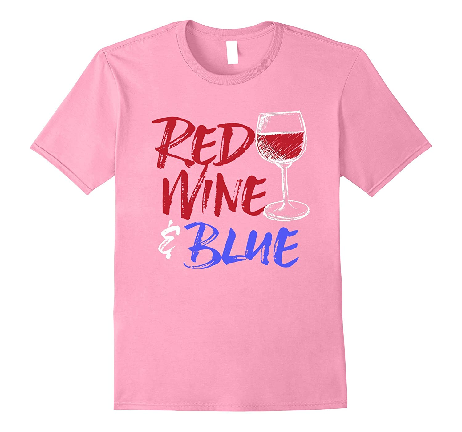 Red Wine Blue Funny Patriotic Fourth Of July T Shirt Cl