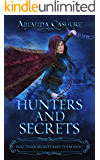 Hunters and Secrets: Will their secrets keep them safe?