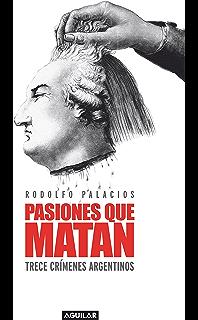 Pasiones que matan (Spanish Edition)