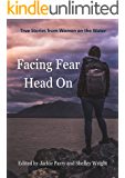 Facing Fear Head On: True Stories from Women on the Water