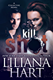 Kill Shot (The Collective Book 1) (English Edition)