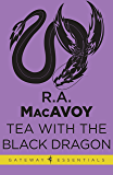 Tea with The Black Dragon (English Edition)