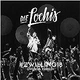 Die Lochis - #zwilling18 – Live aus Zürich