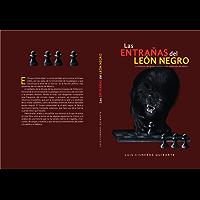 Las entrañas del león negro: Historia del grupo político más poderoso de Jalisco