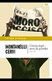 L'Italia degli anni di piombo - 1965-1978: La storia d'Italia #19