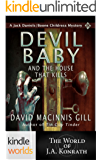 Jack Daniels and Associates: Devil Baby and the House That Kills (Kindle Worlds Short Story) (Boone Childress Mysteries Book 7)