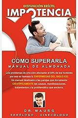 Impotencia, cómo superarla (Spanish Edition) Kindle Edition