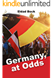 Germany, at Odds: A Contemporary Testimony