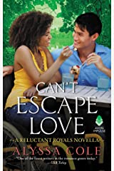 Can't Escape Love: A Reluctant Royals Novella Kindle Edition