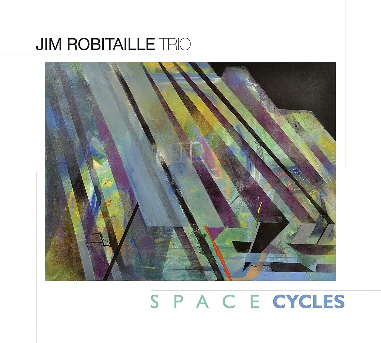 Jim Robitaille Group - Space Cycles - Amazon.com Music