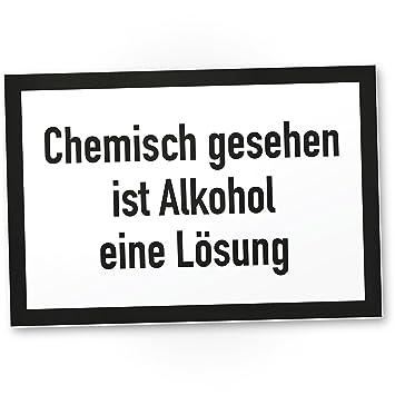Dankedir Alkohol Ist Eine Lösung Kunststoff Schild Mit
