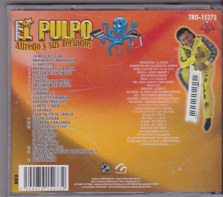 Alfredo Y Sus Teclados - 20 Exitos El Pulpo: Alfredo Y Sus Teclados - Amazon.com Music