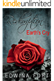 Redemption: Earth's Cry ( Book-2) (English Edition)