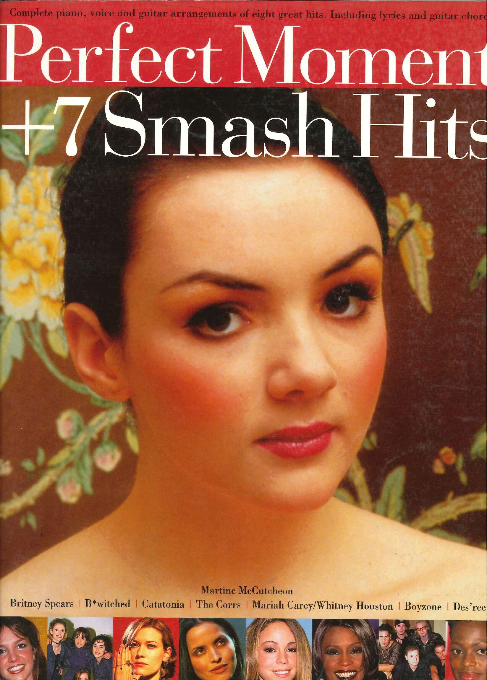 Perfect Moment 7 Smash Hits Complete Piano Voice And Guitar