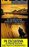 Il giallo di Ponte Vecchio (Le indagini di Giuliano Neri Vol. 1)