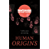 Human Origins: 7 million years and counting (New Scientist Instant Expert)