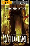 Wildmane: Threadweavers, Book 1