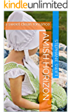 Amish Horizon: a sweet clean romance