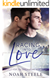 Racing into Love (Cut to the Feeling Book 1)