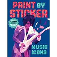 Paint by Sticker: Music Icons: Re-create 12 Classic Photographs One Sticker at a Time!