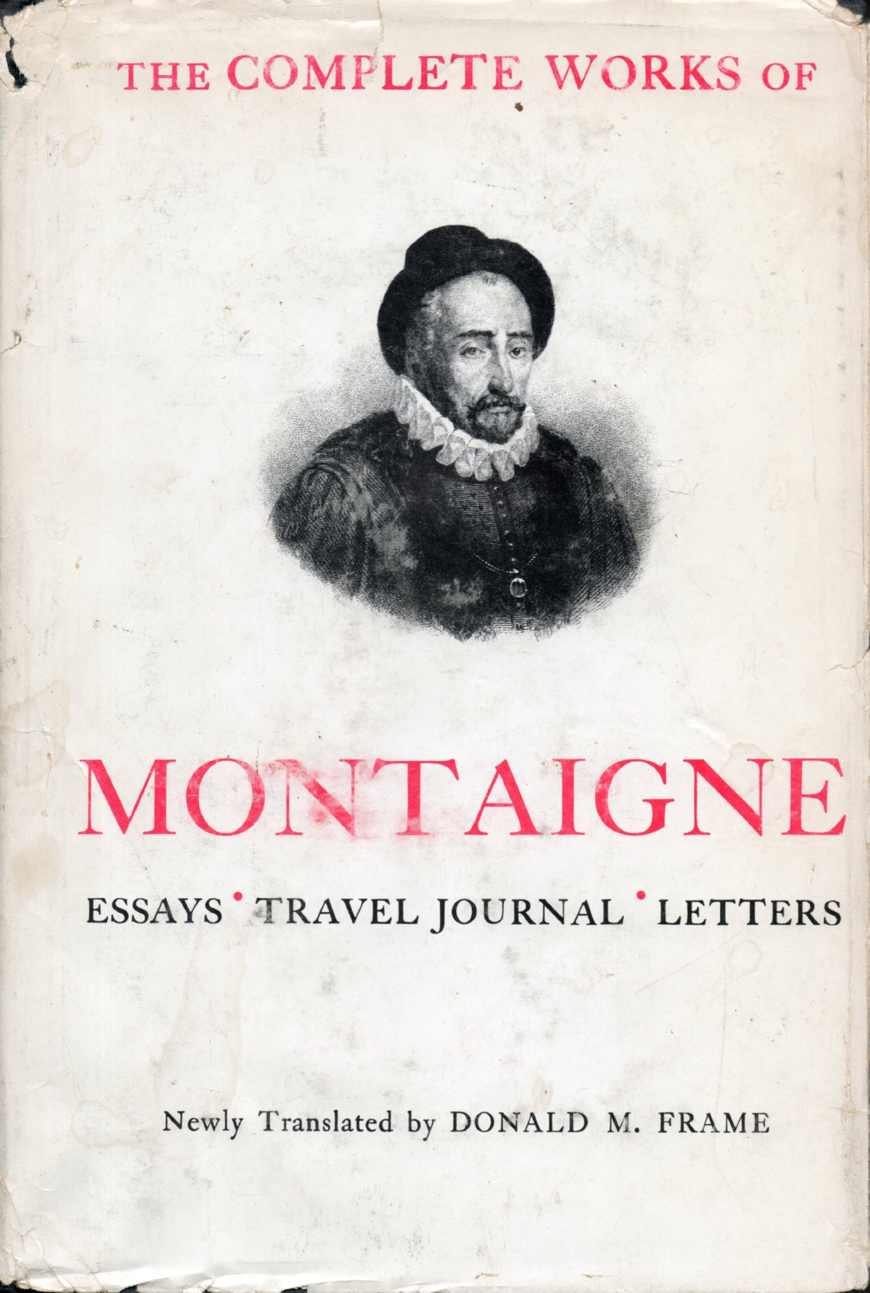 Complete works of montaigne essays travel journal letters michel