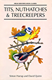 Tits, Nuthatches and Treecreepers (Helm Identification Guides)