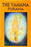 Vamana Purana (Great Epics of India: Puranas Book 14)