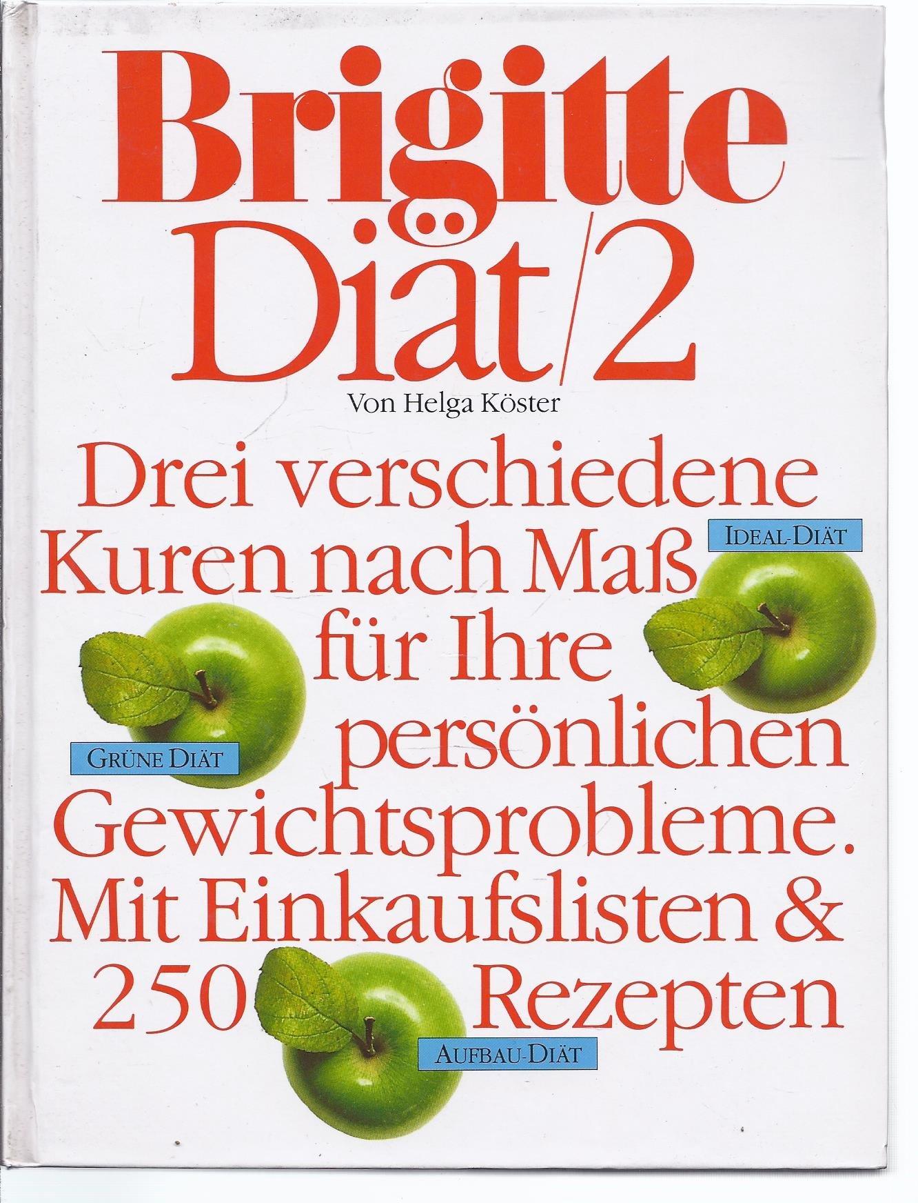 Brigitte Diat 2 Die Idealdiat Die Grune Diat Die Aufbaudiat