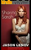 Sharing Sarah: A Hotwife Fantasy