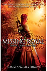 Missing Royal (Finding Gold) (Volume 1) Paperback